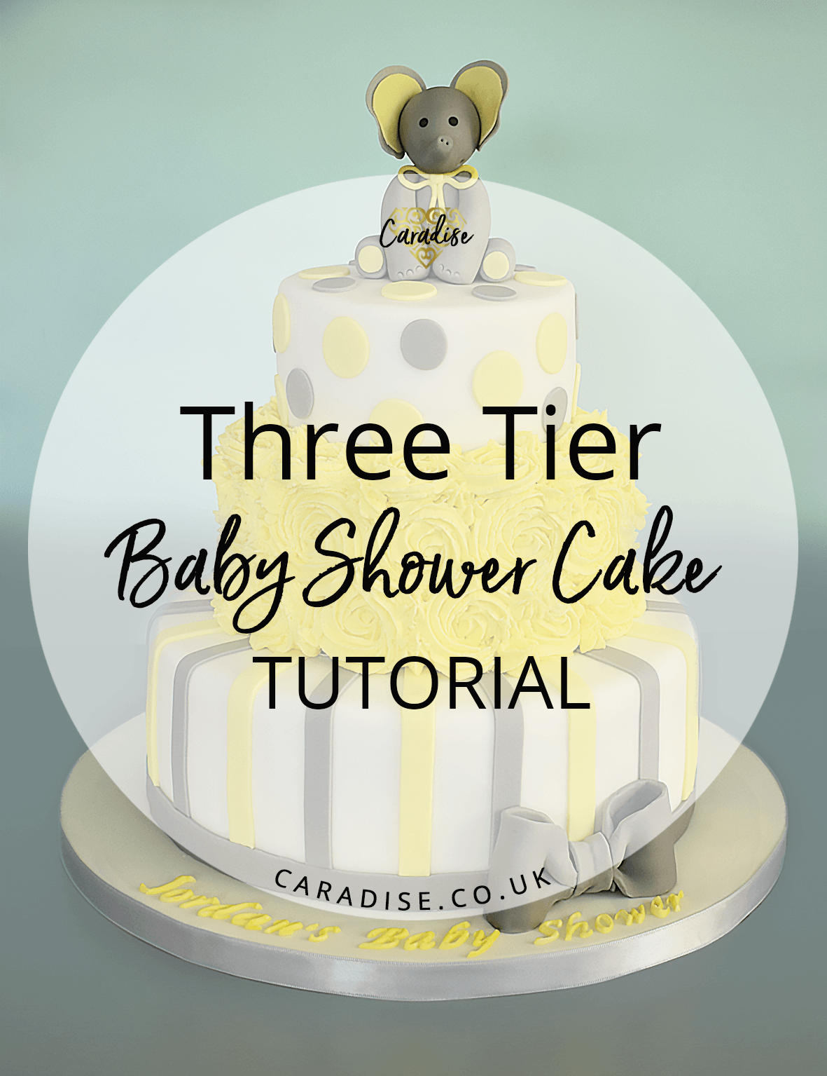 Three Tier Baby Shower Cake Tutorial