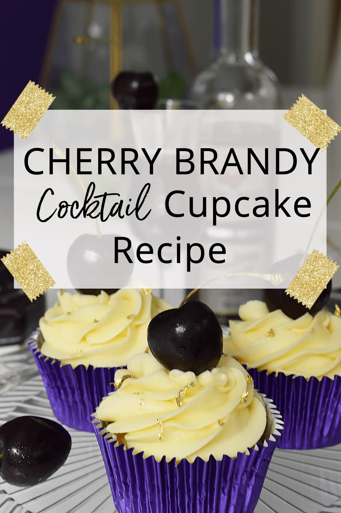 Cherry Brandy Cocktail Cupcake Recipe